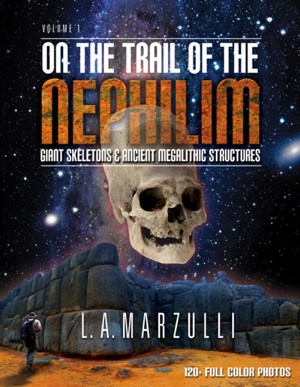 LA Marzulli - On the Trail of the Nephilim 2