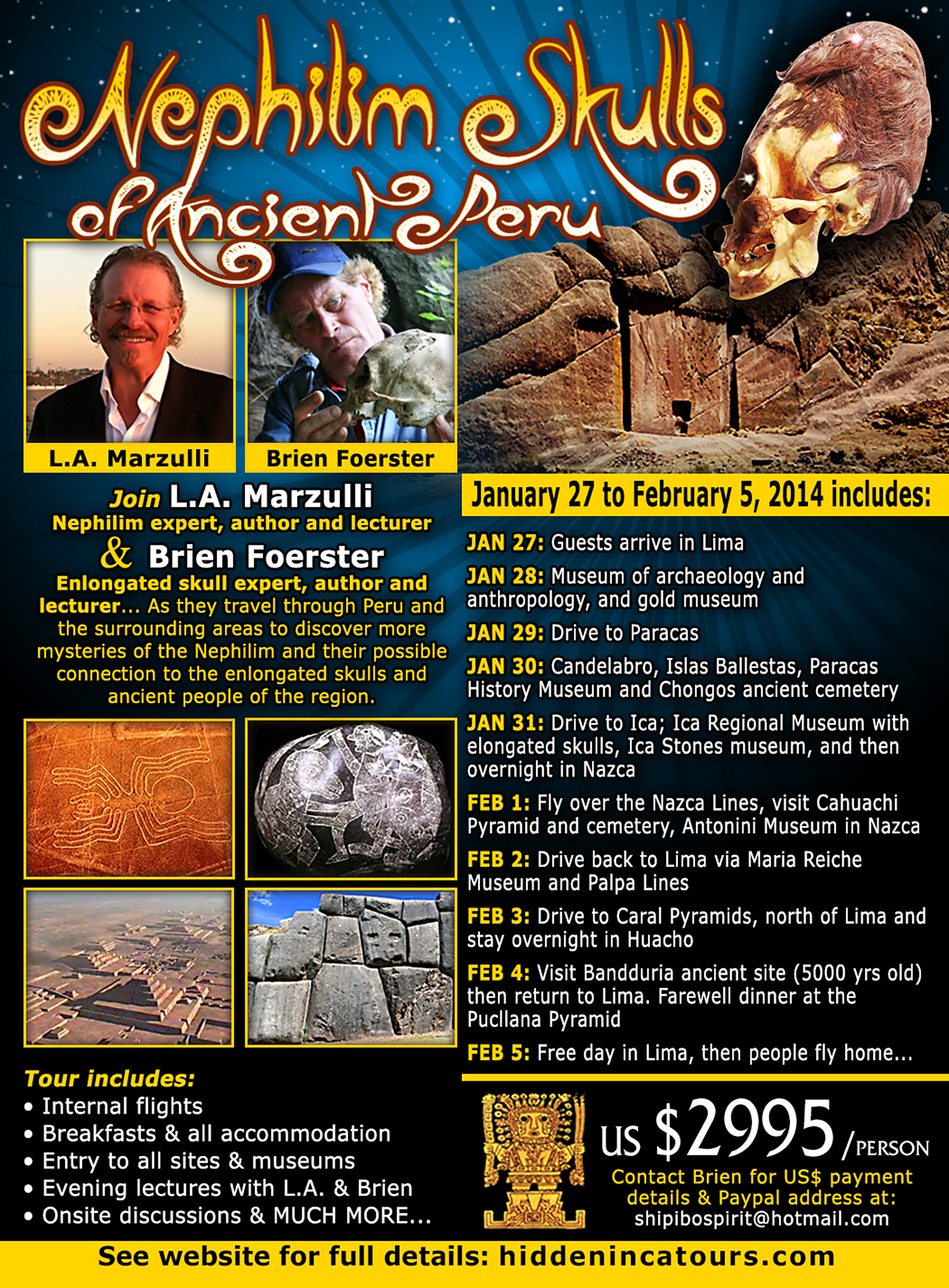 Coast june 28 l a marzulli it s not business as usual - Nephilim Skulls Tour In Enigmatic Peru